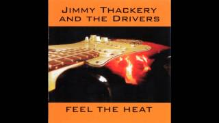 Jimmy Thackery & The Drivers - Blind Man In The Night