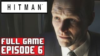 HITMAN EPISODE 6 Gameplay Walkthrough Part 1 FULL GAME (1080p) - No Commentary (Hokkaido)