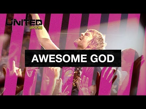 Awesome God - Hillsong UNITED - Look To You mp3