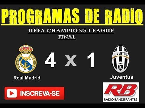 Transmissão Radio Bandeirantes - Juventus 1 X 4 Real Madrid.