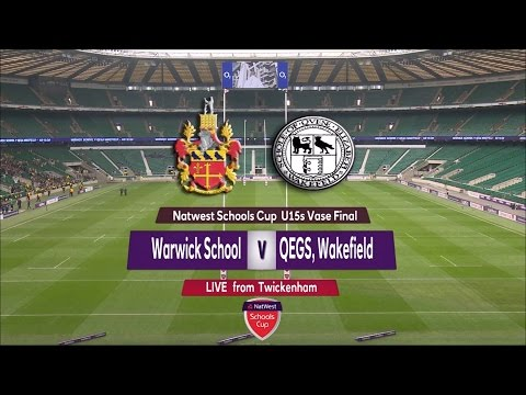 NatWest Schools U15 Cup 2015 FINAL: Warwick School vs QEGS Wakefield Full Match