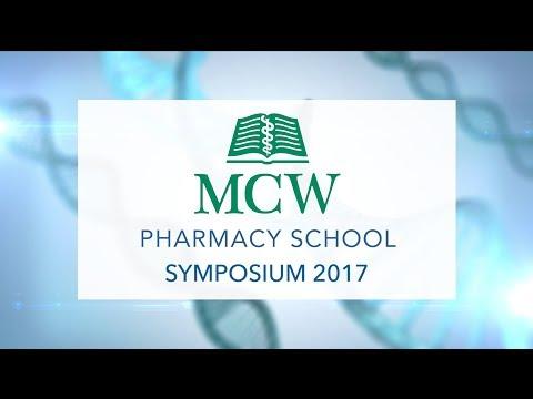 MCW School of Pharmacy Symposium 2017: Pharmacogenomics in Precision Medicine
