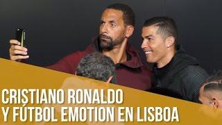 Cristiano Ronaldo y Fútbol Emotion en Lisboa