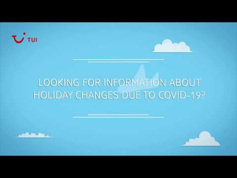 Information on holiday changes due to COVID-19   TUI help & FAQs