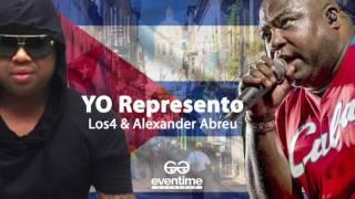 YO REPRESENTO - Los 4 con Alexander Abreu & Havana De Primera - ESTRENO MUNDIAL!
