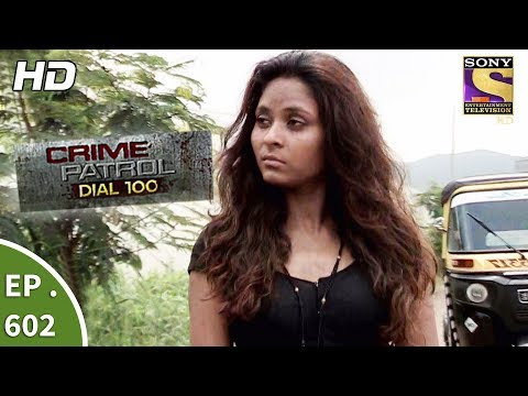 Crime Patrol Dial 100 – क्राइम पेट्रोल – Superstition Part 1 – Ep 602 – 12th September, 2017