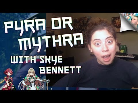 Xenoblade Chronicles 2: Playing Pyra or Mythra with the voice of Pyra & Mythra, Skye Bennett!