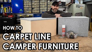 HOW TO PROFESSIONALLY CARPET LINE YOUR CAMPERVAN FURNITURE: A step by step guide.