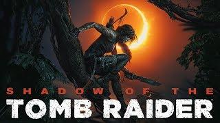 Shadow of the Tomb Raider Gameplay Live Stream Walkthrough Part 2