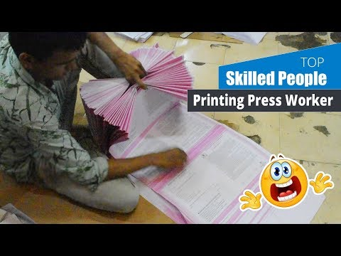 Skilled Worker - Printing Press Very Fast Human   Super Skilled People #3