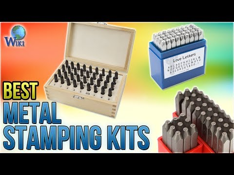 10 Best Metal Stamping Kits 2018