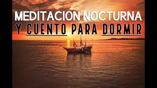 MEDITACIÓN GUIADA PARA DORMIR SIN ANSIEDAD | MEDITACIÓN PARA EL SUEÑO | CUENTO MEDITACION |❤EASY ZEN