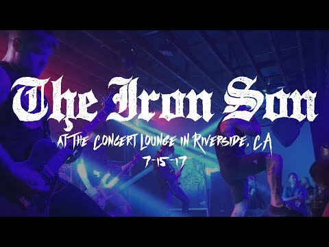 The Iron Son @ The Concert Lounge in Riverside, CA 7-15-17 [FULL SET]