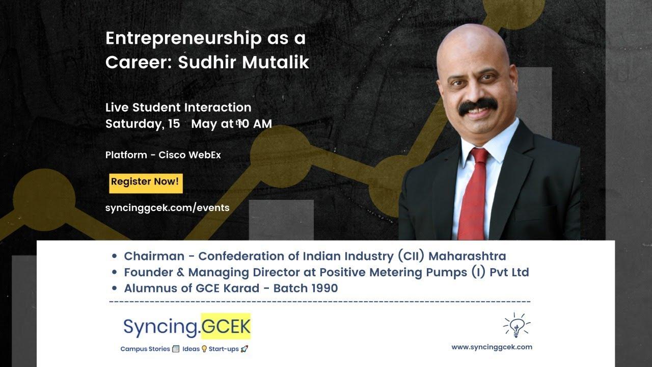 Alumni Connect I Entrepreneurship as a Career I Sudhir Mutalik