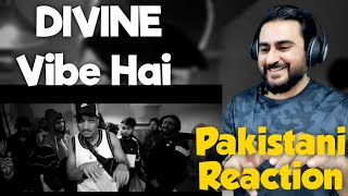 Pakistani Reacts to DIVINE – Vibe Hai ft. Aavrutti, D'Evil, Shah Rule