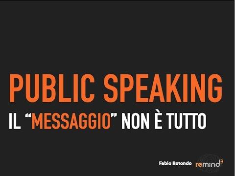 Remindium #14 - Il messaggio NON è la cosa più importante - Fabio Rotondo - PNL - Public Speaking
