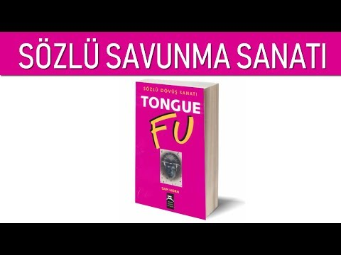 TONGUE FU - SÖZLÜ SAVUNMA SANATI - KİŞİSEL GELİŞİM VİDEOLARI