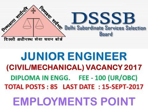 DSSSB | JE VACANCY 2017 | LAST DATE 15-SEPT-2017 | GOVT. JOBS | DELHI |