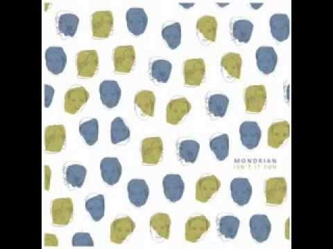 MONDRIAN - Isn't It Fun (full album)