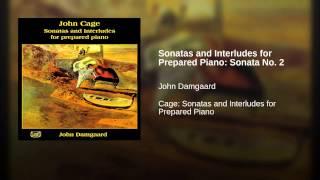 Sonatas and Interludes for Prepared Piano: Sonata No. 2