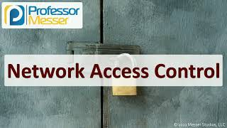 Network Access Control - SY0-601 CompTIA Security+ : 3.3