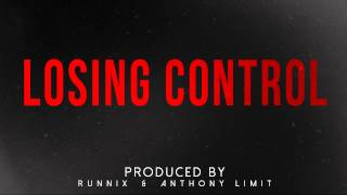 Losing Control - Deep Trap Beat Instrumental [Prod. By Limit Beats & Runnix]