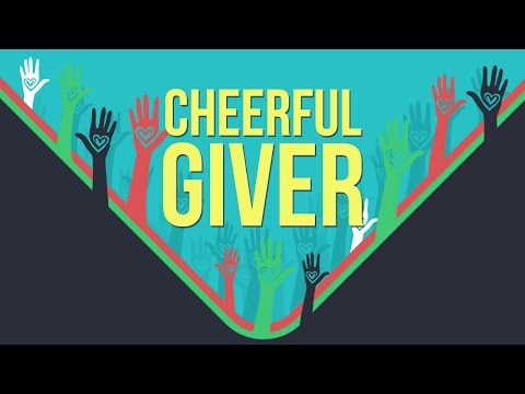 Cheerful Giver | Stewardship & Tithing