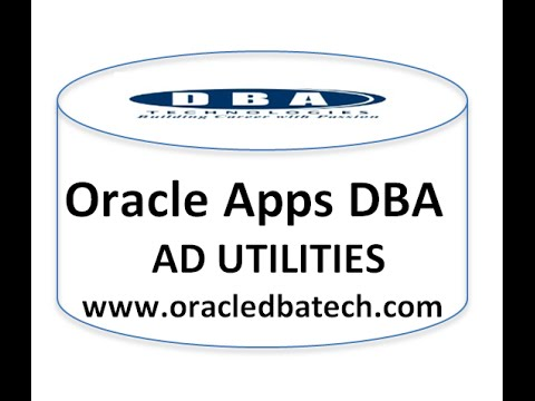 Oracle Apps DBA Ad Utilities