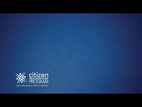 Citizen Recognition Program 2017 / Mayor and Council
