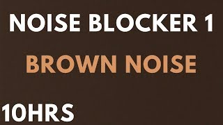 10 HOURS BROWN NOISE Noise Blocker for Sleep, Study, Tinnitus , insomnia