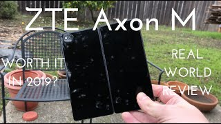 ZTE Axon M - Worth it in 2019? (Real World Review)