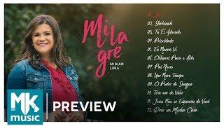 Midian Lima - Preview Exclusivo do CD Milagre - JUNHO 2017