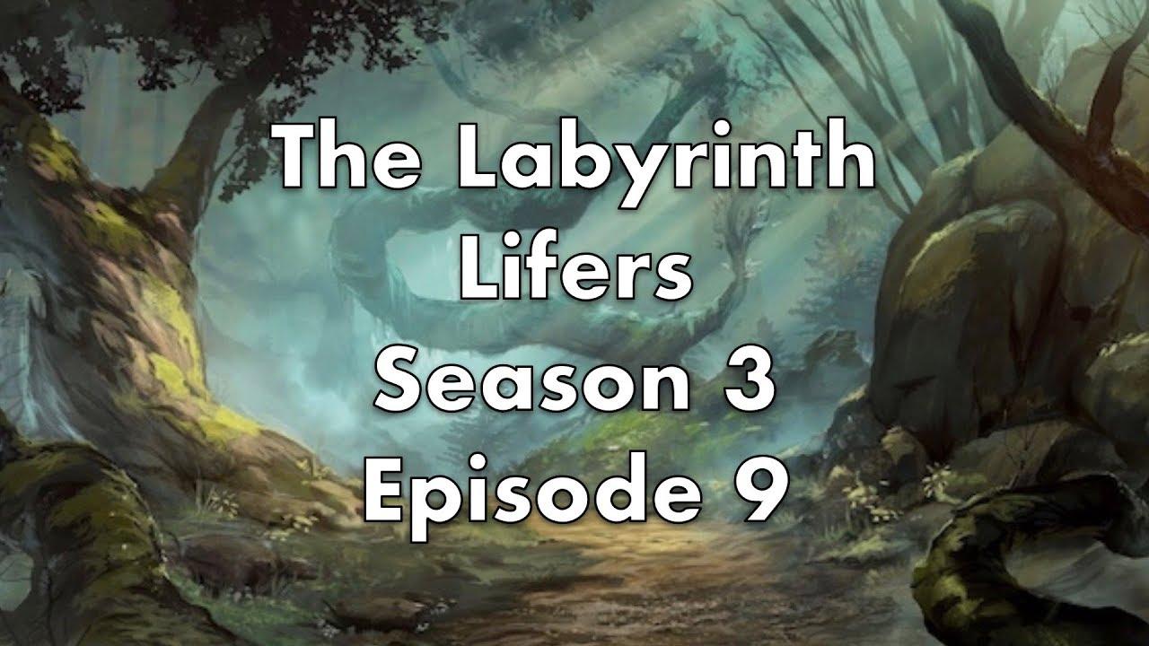 Download Labyrinth Lifers - Season 3 Episode 9