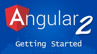 Angular 2 for Beginners - Tutorial 1 - Getting Started
