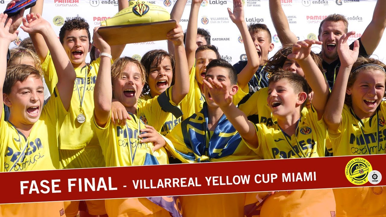 Fase final - Villarreal Yellow Cup Miami - 2019