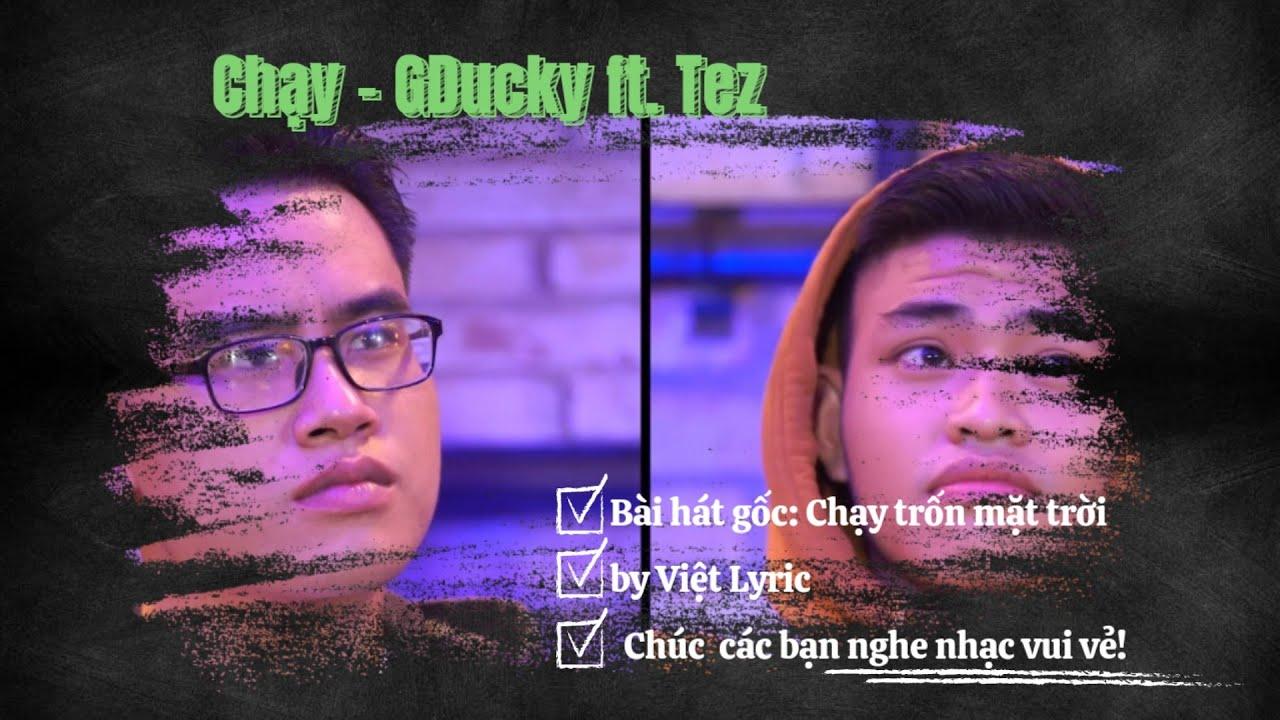 Chạy - GDucky ft. Tez   Rap Việt 2020 [ Video Lyric ]
