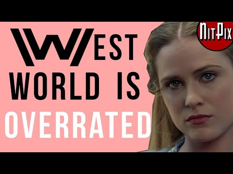Westworld Is Overrated - NitPix