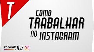 4 Formas de Ganhar Dinheiro com Instagram 2017/2018
