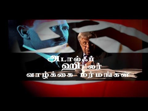 Traveling In To The Mind of Adolf Hitler - A Must watch Tamil Documentary  Based on the report by psychoanalyst Walter C. Langer which probed the psychology of Adolf Hitler from the available information. The original report was prepared for the Office of Strategic Services (OSS) and submitted in late 1943 or early 1944; it is officially entitled