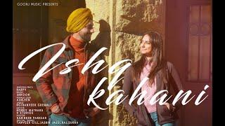 Ishq Kahani - Harpy | RG (Ranveer Grewal) | Latest Punjabi Song 2021| Goonj Music