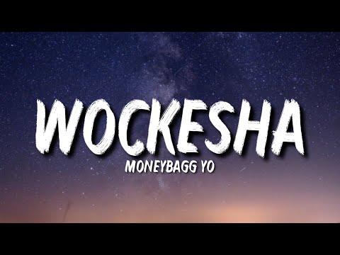 "Moneybagg Yo – Wockesha (Lyrics) ""Damn you hit the spot, taste like candy, sweet like fruit"""