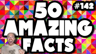 50 AMAZING Facts to Blow Your Mind! #142