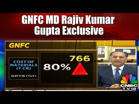 GNFC MD Rajiv Kumar Gupta on Company's highest-ever profit in Q4 | CNBC TV18