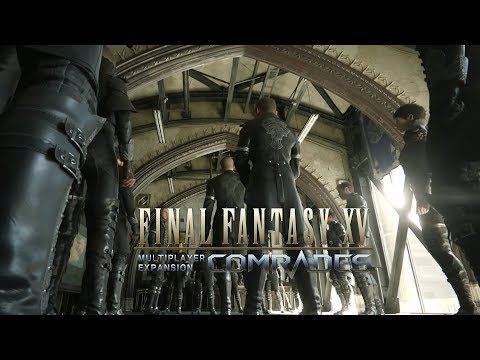 FFXV Multiplayer Expansion Comrades – Launch Trailer
