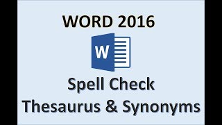 Word 2016 - Spell Check - How to Use Spelling & Grammar, Thesaurus, Synonyms, Find & Replace Text MS