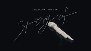 "『NICHKHUN(From 2PM)Premium Solo Concert 2019-2020 ""Story of...""』 Digest Video (Story of... ver.)"