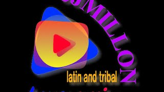 Best Latin and Tribal House Mix