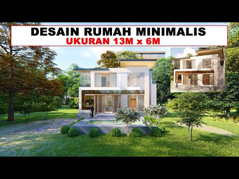 desain rumah minimalis dua lantai ukuran 13m x 6m - youtube