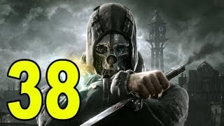 Dishonored - Part 38 - Simply Amazing! (Let