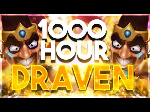 What 1000 Hours of Draven Experience Looks Like - League of Legends